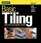 Basic tiling : pro tips and simple steps