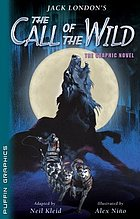 Jack London's The call of the wild : the graphic novel