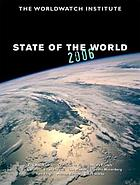 State of the world 2006 : a Worldwatch Institute report on progress toward a sustainable society