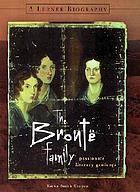 The Brontë family : passionate literary geniuses