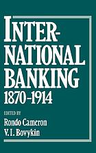 International banking, 1870-1914
