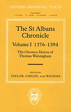 The St. Albans chronicle : the Chronica maiora of Thomas Walsingham 1376-1394