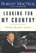 Looking for my country : finding myself in America