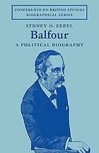 Balfour; a political biography