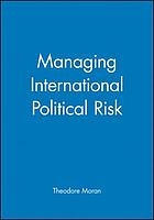 Managing international political risk