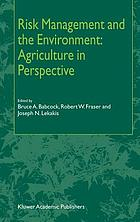 Risk management and the environment : agriculture in perspective