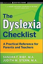 The dyslexia checklist : a practical reference for parents and teachers