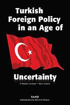 Turkish foreign policy in an age of uncertainty