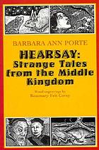 Hearsay : strange tales from the Middle Kingdom