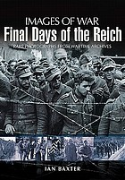 Images of war : final days of the Reich