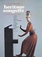 Heritage songster; 320 folk and familiar songsHeritage songster : 320 folk and familiar songs