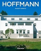Josef Hoffmann, 1870-1956 : in the realm of beauty