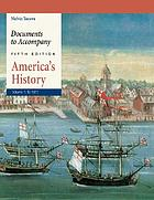 Documents to accompany America's history, fifth edition