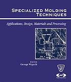 Specialized molding techniques