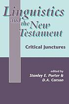 Linguistics and the New Testament : critical junctures