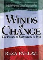 Winds of change : the future of democracy in Iran