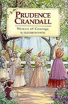 Prudence Crandall : woman of courage