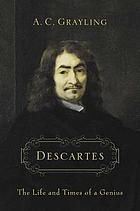 Descartes : the life and times of a genius