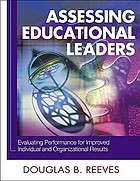 Assessing educational leaders : evaluating performance for improved individual and organizational results