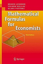 Mathematical formulas for economists with 6 tables