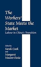 Special issue on the workers' state meets the market : labour in China's transition