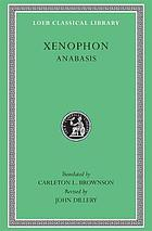 The march up country : a translation of Xenophon's Anabasis Xenophon : in seven volumes
