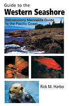 Guide to the western seashore : introductory marinelife guide to the Pacific Coast
