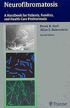 Neurofibromatosis : a handbook for patients, families, and health-care professionals