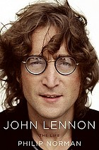 John Lennon : the life