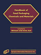 Handbook of food packaging chemicals and materials