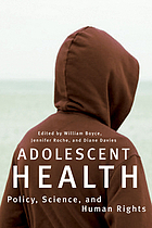 Adolescent health : policy, science, and human rights