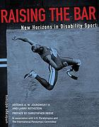 Raising the bar : new horizons in disability sport