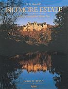 Biltmore Estate : the most distinguished private place Biltmore Estate : the most distinguished private place