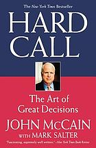 Hard call : the art of great decisions