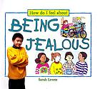 Being jealous