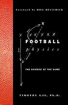 Football physics : the science of the game