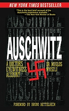 Auschwitz a doctor's eyewitness account