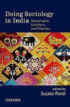 Doing sociology in India : genealogies, locations, and practices