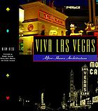 Viva Las Vegas : After-Hours Architecture