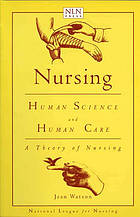 Nursing : human science and human care : a theory of nursing