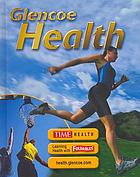 Glencoe health : a guide to wellness