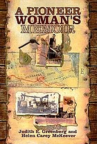 A pioneer woman's memoir : based on the journal of Arabella Clemens Fulton