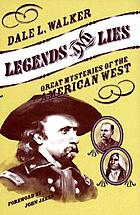Legends and lies : great mysteries of the American West