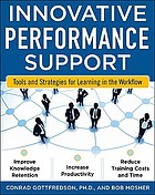 Innovative performance support : strategies and practices for learning in the workflowInnovative performance support : tools and strategies for learning in the workflow
