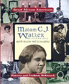 Madam C.J. Walker : self-made millionaire