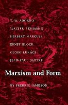 Marxism and form; twentieth-century dialectical theories of literature
