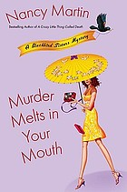 Murder melts in your mouth : a Blackbird Sisters mystery