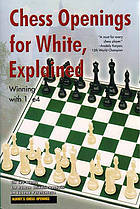 Chess openings for white, explained : winning with 1. e4