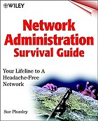 Network administration survival guide