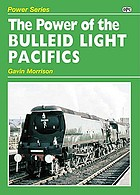 Power of the Bulleid Light Pacific